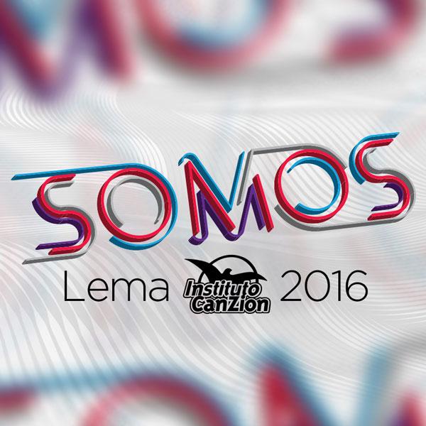 SOMOS, el lema 2016